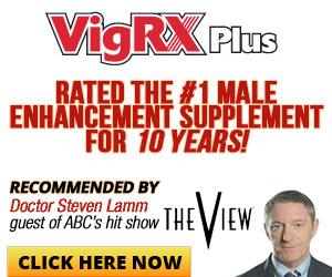 VigRX Plus™ Sexual Performance and PenisSize