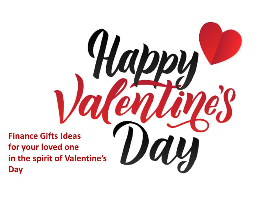 Finance Gifts ideas for your loved one in the spirit of Valentine's Day