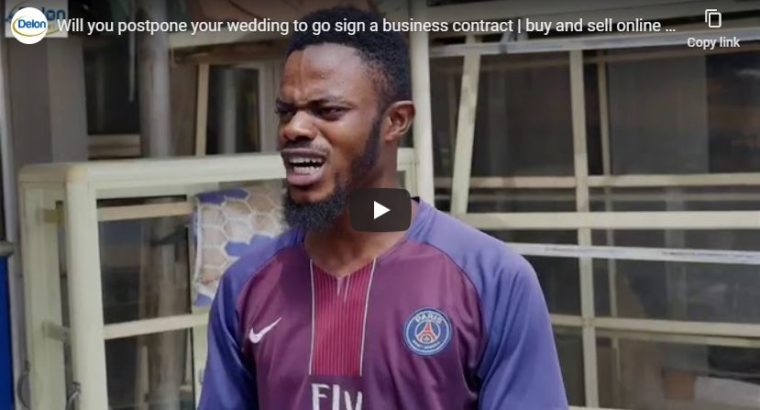 Will you postpone your wedding to go sign a business contract?