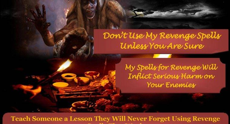 : +27785149508 Revenge Spells to Destroy Enemy