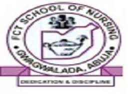 FCT School of Nursing Gwagwalada 2020/21 Admission