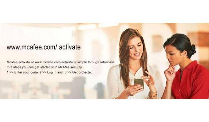 McAfee Activate – Steps for Download, Install